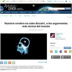 Nuestro cerebro no sabe discutir, o los argumentos más tontos del mundo