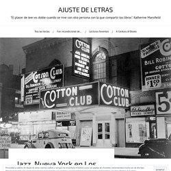 Jazz, Nueva York en Los locos años veinte. – AJUSTE DE LETRAS