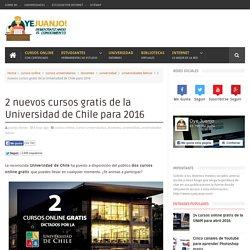 2 nuevos cursos gratis de la Universidad de Chile para 2016