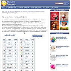Nuevos Emoticones Facebook 2016 (Emoji) - Nuevos Emoticones Para Facebook 2016