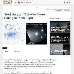 """Red Nugget"" Galaxies Were Hiding in Plain Sight"