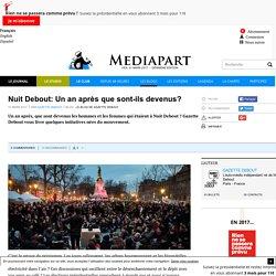 Nuit Debout: Un an après que sont-ils devenus?