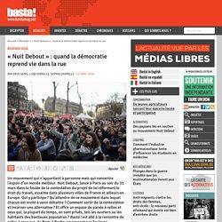 « Nuit Debout » : quand la démocratie reprend vie dans la rue