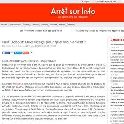 Nuit Debout: Quel visage pour quel mouvement