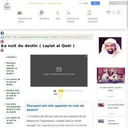 La nuit du destin ( Laylat al Qadr ) en Islam - Al Fiqh