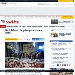 Nuit debout : la grève générale en débat