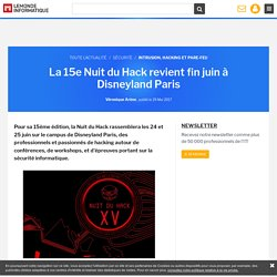 La 15e Nuit du Hack revient fin juin à Disneyland Paris