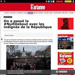On a passé la #NuitDebout avec les indignés de la République