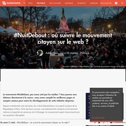 #NuitDebout : où suivre le mouvement citoyen sur le web ? - Politique