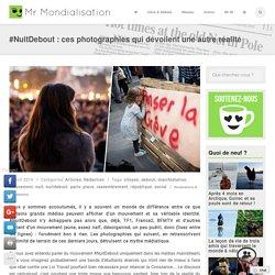 #NuitDebout : ces photographies qui dévoilent une autre réalité