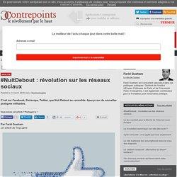 #NuitDebout : révolution sur les réseaux sociaux