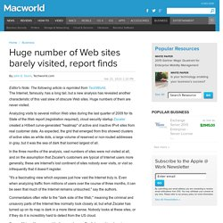 Huge number of Web sites barely visited, report finds