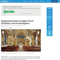 Study shows drop in number of U.S. Christians, rise in nonreligious