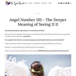 Angel Number 1111 Meaning and Significance - The Spirit Nomad