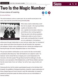 Two is the magic number: a new science of creativity.