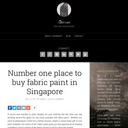 Number one place to buy fabric paint in Singapore - Lukirmart