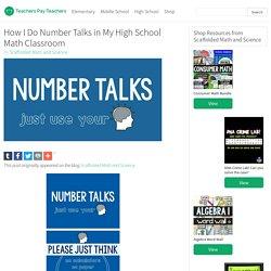 How I Do Number Talks in My High School Math Classroom