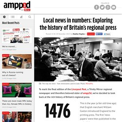 Local news in numbers: Exploring the history of Britain's regional press