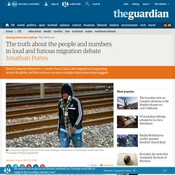 The truth about the people and numbers in loud and furious migration debate