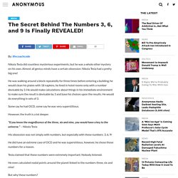 The Secret Behind The Numbers 3, 6, and 9 Is Finally REVEALED! – Anonymous