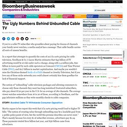 The Ugly Numbers Behind Unbundled Cable TV