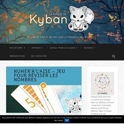 Numer'à'l'aise - jeu pour réviser les nombres - La tanière de Kyban