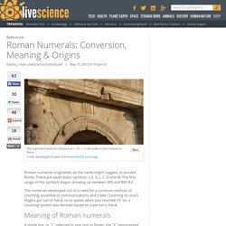 Roman Numerals: Conversion, Meaning & Origins