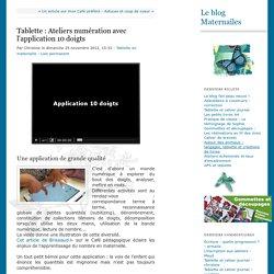 Tablette : Ateliers numération avec l'application 10 doigts