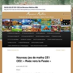 """Nouveau jeu de maths CE1 CE2: """"Ruée vers la Fusée"""""""