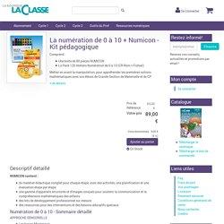 Boutique des Editions La Classe - La numération de 0 à 10 + Numicon - Kit pédagogique