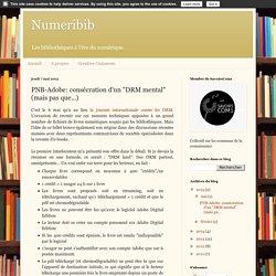 """PNB-Adobe: consécration d'un """"DRM mental"""" (mais pas que...)"""
