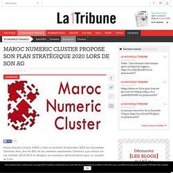 Maroc Numeric Cluster propose son plan stratégique 2020 lors de son AG