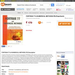 FORTRAN 77 & NUMERICAL METHODS PB, Books, Buy ComputersProgramming Languages ComputersFORTRAN Programming Languages Computers Books Online
