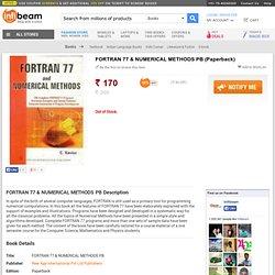 FORTRAN 77 & NUMERICAL METHODS PB, Books, Buy ComputersProgramming LanguagesComputersFORTRANProgramming LanguagesComputers Books Online