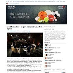 Sport Numericus : le sport français à l'assaut du Digital - L'Observatoire du sport business