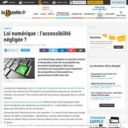 Loi numérique : l'accessibilité négligée ?