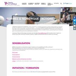 Femmes & Numérique : actions ! - Talents du Numérique