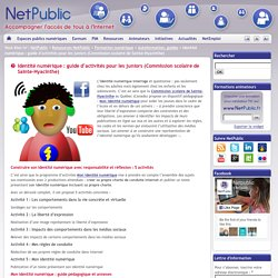 Identité numérique : guide d'activités pour les juniors (Commission scolaire de Sainte-Hyacinthe)