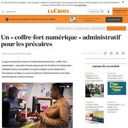 Un «coffre-fort numérique» administratif pour les précaires - La Croix