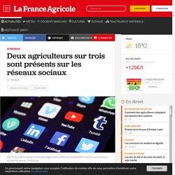 Numérique : Deux agriculteurs sur trois sont présents sur les réseaux sociaux