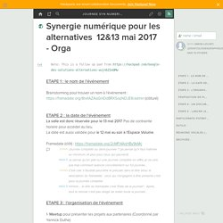 Synergie numérique pour les alternatives 12&13 mai 2017 - Orga - journeesynergienumerique.hackpad.com
