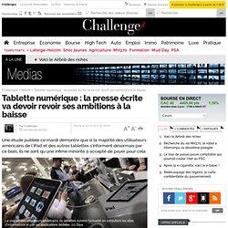 Tablette numérique : la presse écrite va devoir revoir ses ambitions à la baisse
