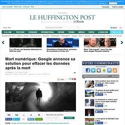 Mort numérique: Google annonce sa solution pour effacer les données après la mort