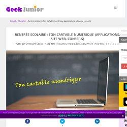 Ton cartable numérique pour la rentrée (applications, site web, conseils)