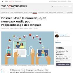Dossier: Avec le numérique, de nouveaux outils pour l'apprentissage des langues