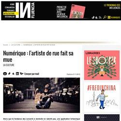 Numérique : l'artiste de rue fait sa mue