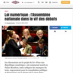 Loi numérique: l'Assemblée nationale dans le vif des débats