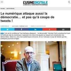 Le numérique attaque aussi la démocratie… et pas qu'à coups de tweets !