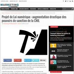 Projet de Loi numérique Lemaire : augmentation drastique des pouvoirs de sanction de la CNIL