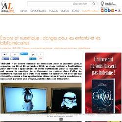 24-11_Actualitté_Écrans et numérique : danger pour les enfants et les bibliothécaires